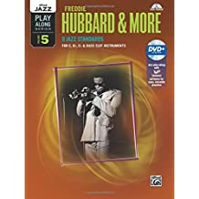 Alfred Jazz Play-Along -- Freddie Hubbard & More, Vol 5: C, B-Flat, E-Flat & Bass Clef Instruments, Book & DVD