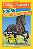 Best National Geographic Children's Books Kids Chapter Books - National Geographic Kids Chapters: Horse Escape Artist: And Review
