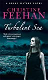 Turbulent Sea: Number 6 in series (Drake Sisters)