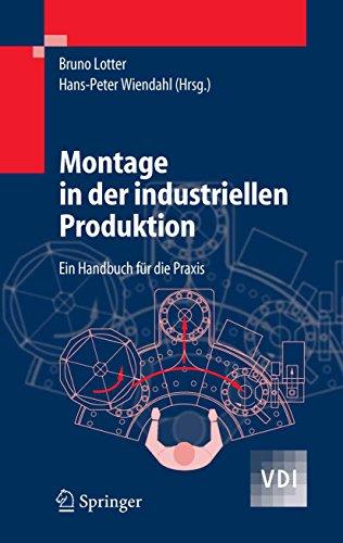 Montage in der industriellen Produktion: Ein Handbuch für die Praxis (VDI-Buch)