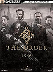 The Order:  1886 Signature Series Strategy Guide