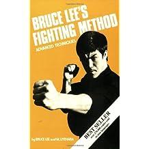 Bruce Lee's Fighting Method: Advanced Techniques Vol 4 (Bruce Lee's Fighting Method)