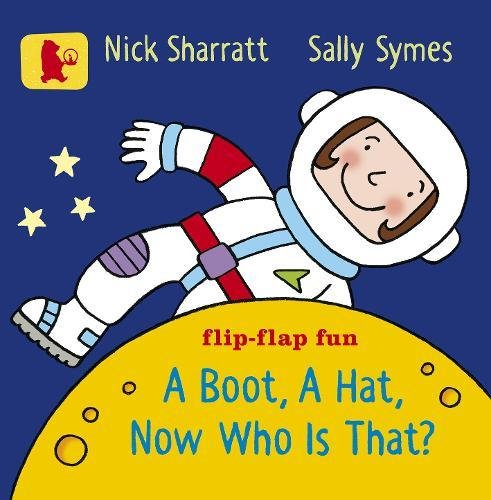 A Boot, a Hat, Now Who Is That? (Baby Walker) por Sally Symes