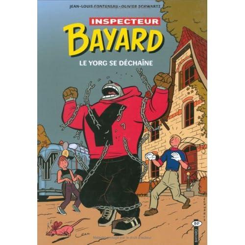 Les enquêtes de l'inspecteur Bayard, Tome 14 : Le Yorg se déchaîne