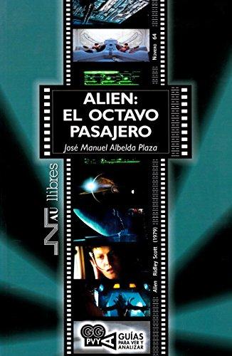 Alien: El octavo pasajero (Guías para ver y analizar cine)