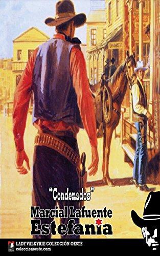 Condenados (Colección Oeste) por Marcial Lafuente Estefanía
