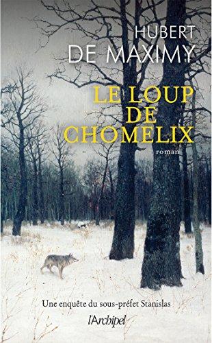 Le loup de Chomelix par Hubert de Maximy