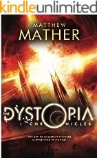 The Dystopia Chronicles (Atopia Book 2) (English Edition)