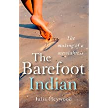 The Barefoot Indian: The Making of a Messiahress