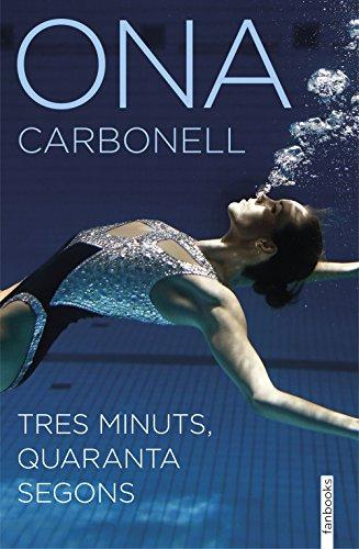 Tres minuts, quaranta segons (NO FICCIÓ) por Ona Carbonell Ballestero