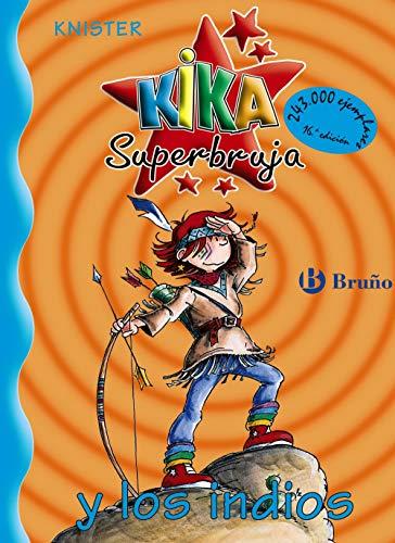 Kika Superbruja Y Los Indios