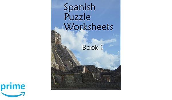 Spanish Puzzle Worksheets: Book 1 (Printable Spanish): Amazon.co.uk ...