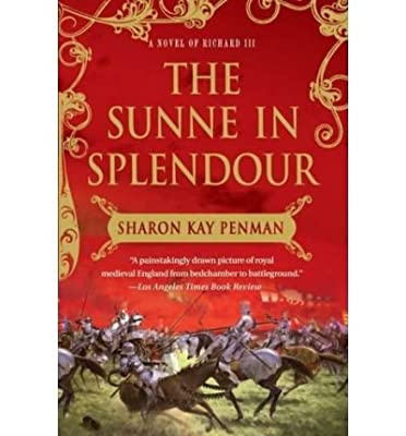 The Sunne in Splendour[ THE SUNNE IN SPLENDOUR ] By Penman, Sharon Kay ( Author )Jan-22-2008 Paperback