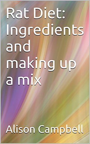 Rat Diet: Ingredients and making up a mix (The Scuttling Gourmet Series Book 3) (English Edition) - Rat Mix