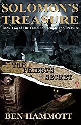 Solomon's Treasure - Book 2: The Priest's Secret (The Tomb, the Temple, the Treasure)