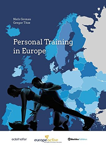 Personal Training in Europe: The most comprehensive international study on Personal Training