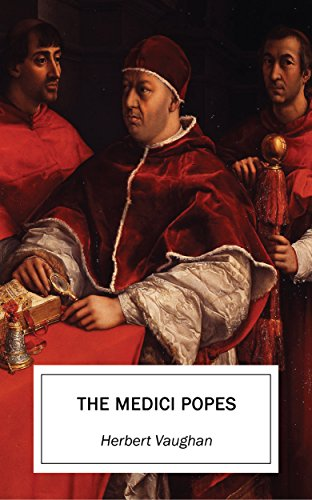 the-medici-popes-english-edition