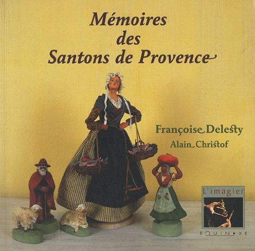Mémoires des santons de Provence                      .