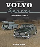 Volvo Amazon: The Complete Story by Richard Dredge (2016-05-23)