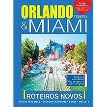 Guia de Lazer e Turismo 03 – Orlando e Miami (Portuguese Edition)