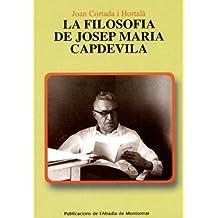 La filosofia de Josep Maria Capdevila (Scripta et Documenta)