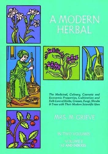 A Modern Herbal: Volume 2
