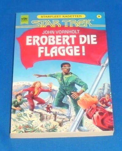 Star Trek - Erobert die Flagge!: Starfleet Kadetten (Heyne Science Fiction und Fantasy (06))