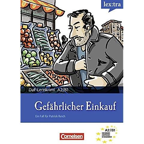 A2-B1 - Gefährlicher Einkauf: Krimi-Lektüre als E-Book (lex:tra)