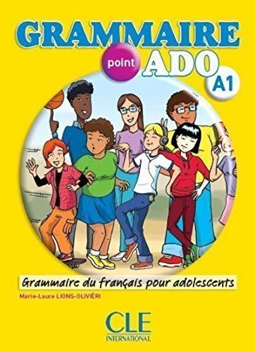 Grammaire point ado A1. Per le Scuole superiori. Con CD Audio