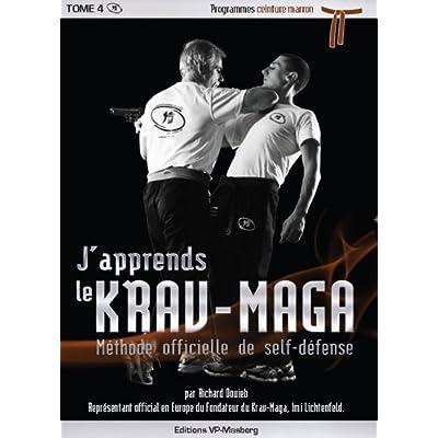 J Apprends Le Krav Maga Tome 5 Programmes Ceinture Marron