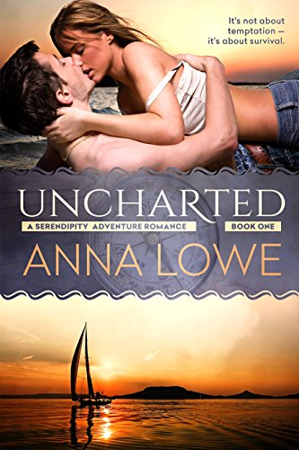 Uncharted (Serendipity Adventure Romance Book 1) (English Edition)