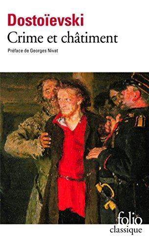 Crime et châtiment par Fedor Mikhaïlovitch Dostoïevski
