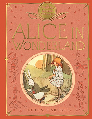 Mabel Lucie Attwell's Alice in Wonderland (English Edition)