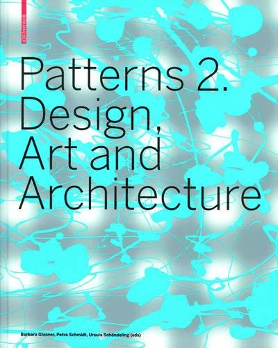 Patterns 2 : Design, Art and Architecture
