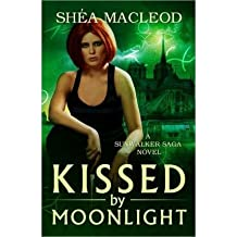 { KISSED BY MOONLIGHT } By MacLeod, Shea ( Author ) [ Oct - 2013 ] [ Paperback ]