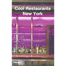 Cool Restaurants New York (Cool Restaurants)