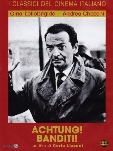 Achtung! Banditi! by giuliano montaldo