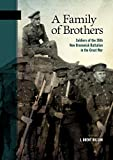 A Family of Brothers: Soldiers of the 26th New Brunswick Battalion in the Great War
