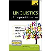 Linguistics: A Complete Introduction: Teach Yourself (English Edition)