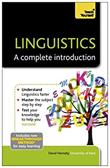 Linguistics: A Complete Introduction: Teach Yourself (English Edition) par [Hornsby, David]