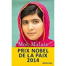 Moi, Malala: je lutte pour l'education et je resiste aux talibans