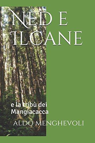 Ned e Ilcane: e la trib dei Mangiacacca