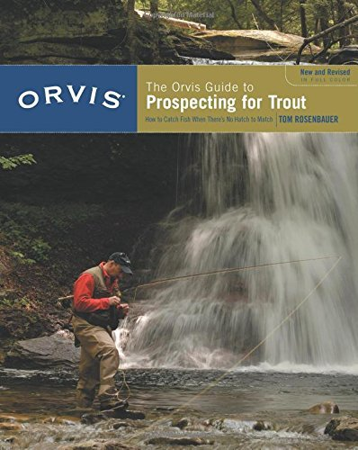 The Orvis Guide to Prospecting for Trout, New and Revised (English Edition)
