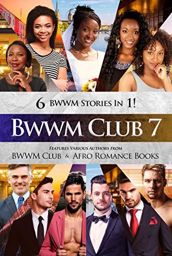 BWWM Club 7: BWWM, Accidental Pregnancy, Wedding, Italian Billionaire, Over 40\'s, Forbidden Pregnancy, Billionaire Romance (Swirl Love) (English Edition)