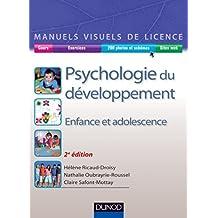 Manuel visuel de psychologie du développement - 2ed : Enfance et adolescence (Manuels visuels de Licence)