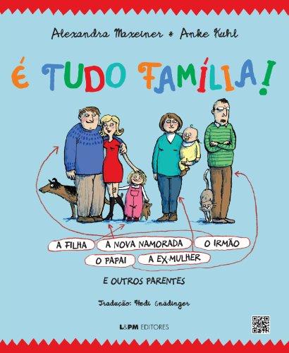 Portada del libro É Tudo Família! (Em Portuguese do Brasil)
