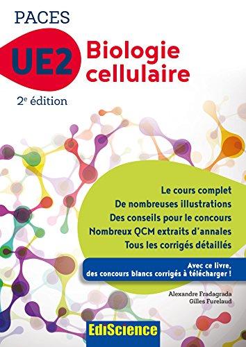 Biologie cellulaire-UE2 PACES -2e éd. - Manuel, cours + QCM corrigés