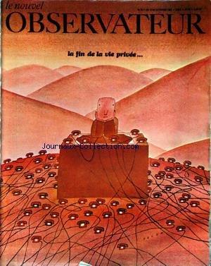 NOUVEL OBSERVATEUR (LE) [No 222] du 10/02/1989 - LA FIN DE LA VIE PRIVEE - JEAN DANIEL - GAULLISME - CL. ANGELI - RENE BACKMANN - ARMEMENT - DES MIRAGE POUR LES MALAIS - B.S.N. SAINT-GOBAIN - SYNDICATS - PROCHE-ORIENT - NASSER ET ARAFAT - ISRAEL - REALISME SOVIETIQUE - ESPAGNE - LA PEUR AU CARRE - SIMONE DE BEAUVOIR - J. DANA - M. RIGHINT - COPI - A.M. DE VILAINE. FOLON