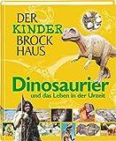 Der Kinder Brockhaus Dinosaurier und das Leben in der Urzeit