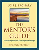 The Mentor's Guide: Facilitating Effective Learning Relationships (English Edition)